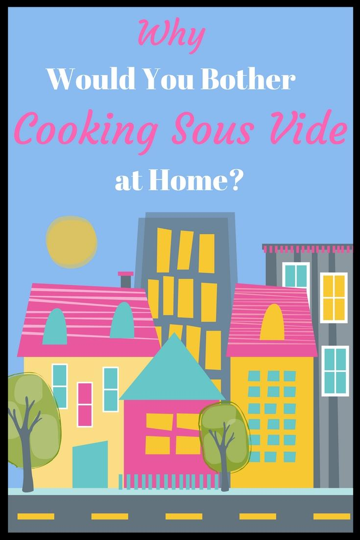 What is sous vide cooking at home