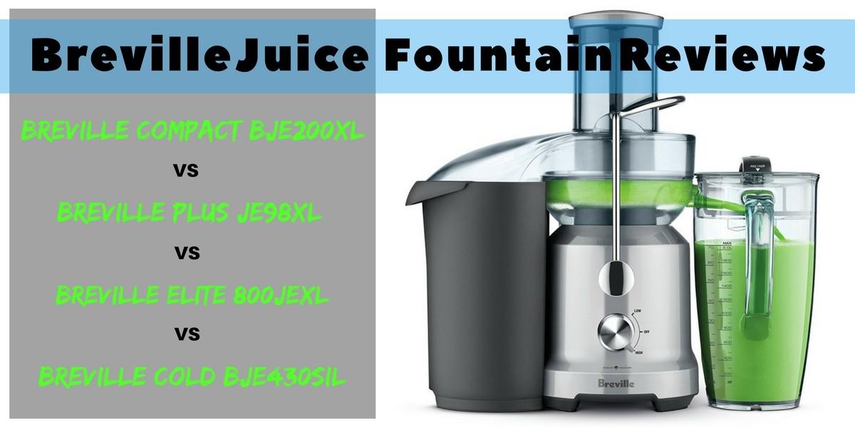 Breville Juice Fountain Reviews Compact Bje200xl Vs Plus