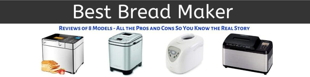 Best Bread Maker machine to make perfect recipes at home